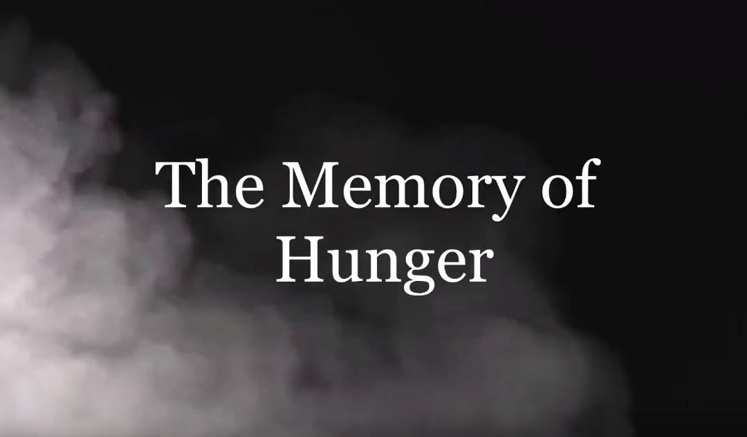 The Memory of Hunger